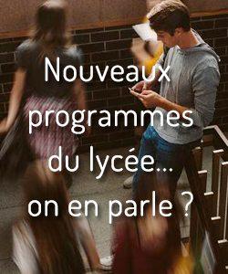 nouveaux programmes du lycée